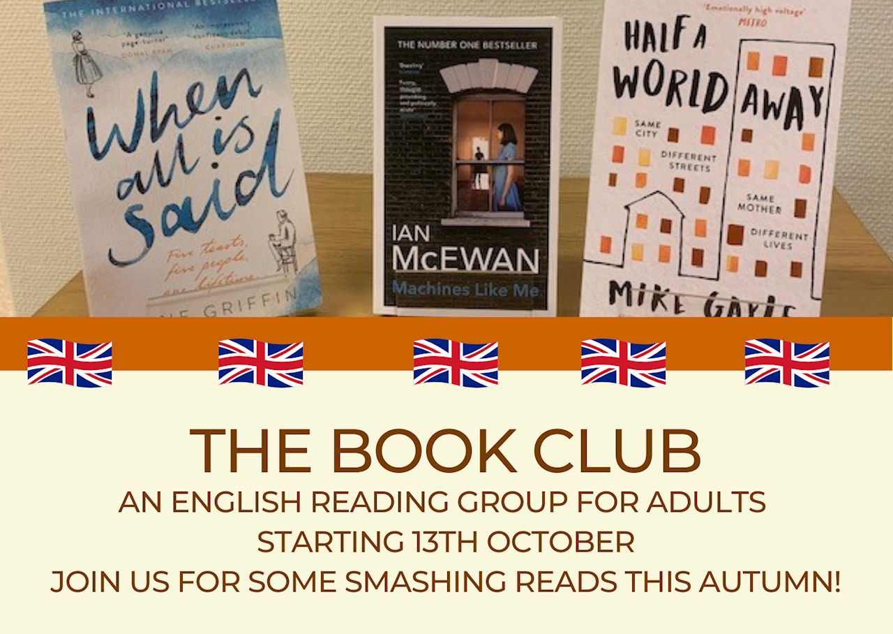The three novels that the English reading group will read during the autumn 2021. Half a World Away av Mike Gayle, Machines Like Me av Ian McEwan och When All is Said av Anne Griffin.